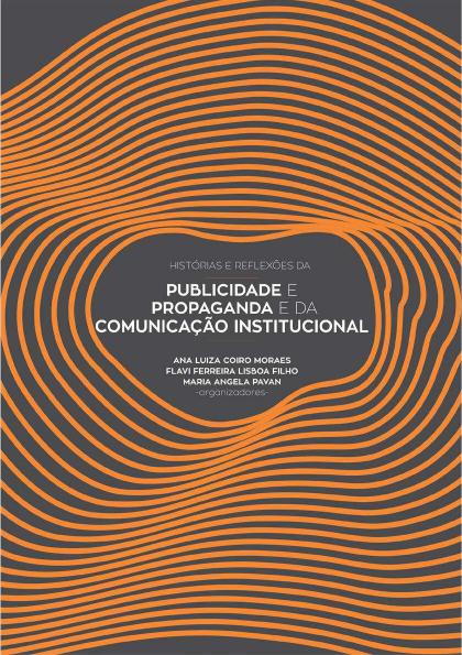 E book Histórias e reflexões da publicidade e propaganda e da comunicação institucional