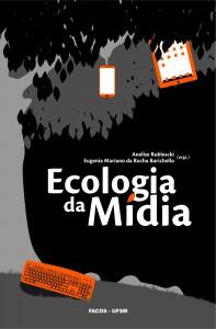 Ecologia da Mídia